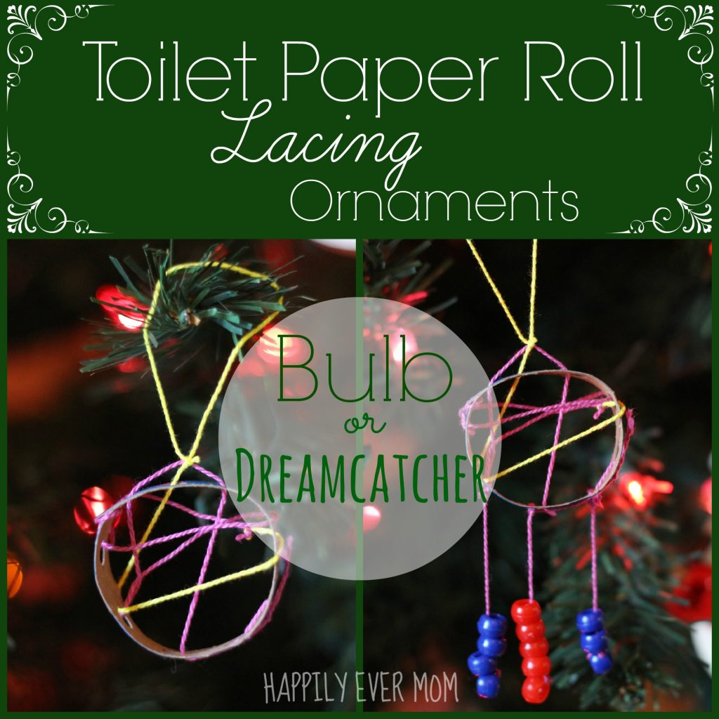 Toilet Roll Lacing Ornaments from Happilyevermom