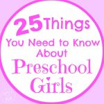 25 Things You Need to Know About Preschool Girls