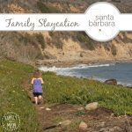 15+ Kid-Friendly Ideas for a Santa Barbara Staycation