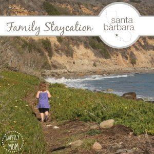15+ Kid-Friendly Ideas for a Santa Barbara Staycation