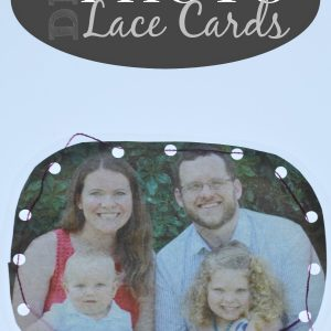 {DIY Photo Lace Cards} Building Fine Motor Skills