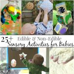 {Edible & Non-edible} Sensory Activities for Babies!