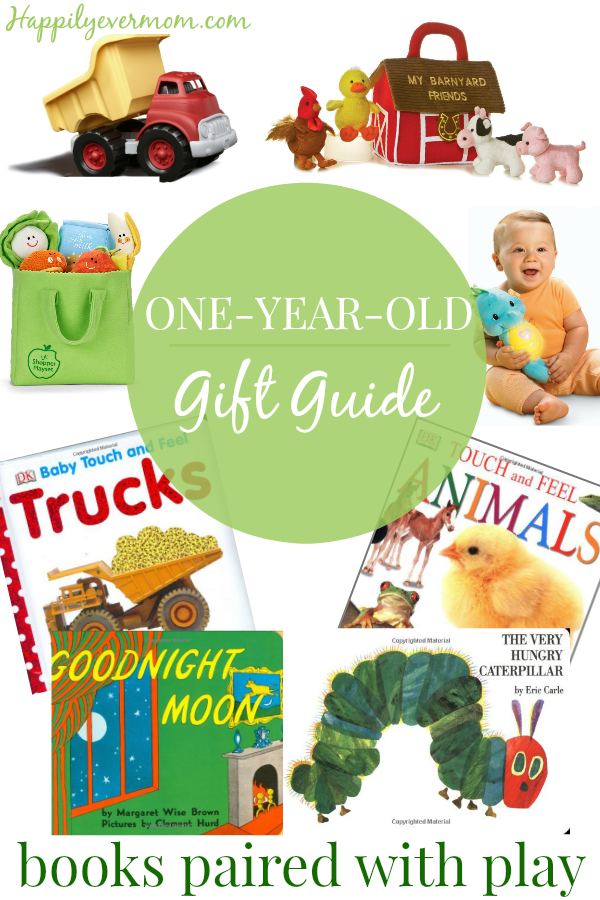 1 Year Old Gifts Books Paired With Toys Happily Ever Mom