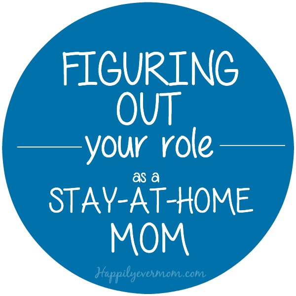 figuring-out-how-to-be-a-stay-at-home-mom