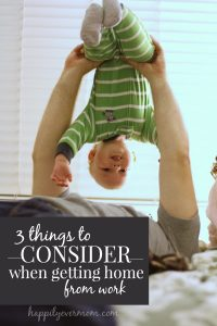 parenting-tips-when-coming-home-from-work