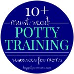 Over 10 {Must-Read} Potty Training Tips & Tricks