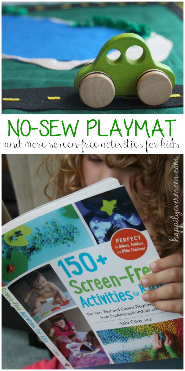 Make a no sew play mat along with 150 other ways to entertain kids without TV or an....