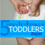 5 Ways to Change a Toddler's Diaper