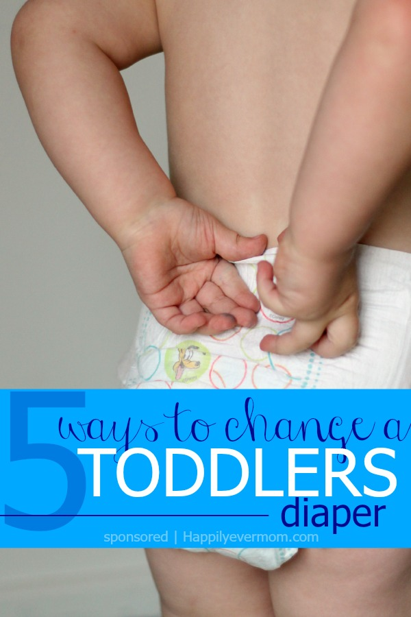 5 ways to change a toddler s diaper happily ever mom