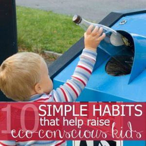 10 Simple Changes that Help to Raise Eco-Conscious Kids