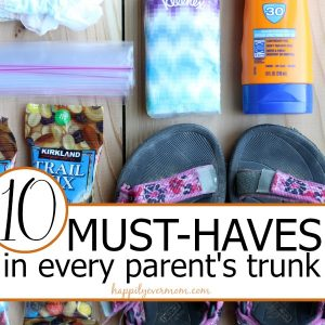 10+ Lifesavers Every Parent Needs in Their Car this Summer