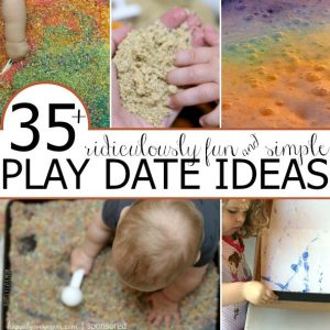 35+ {Ridiculously Fun & Simple} Playdate Ideas