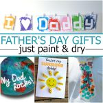 10+ Homemade Process Art Father's Day Gifts