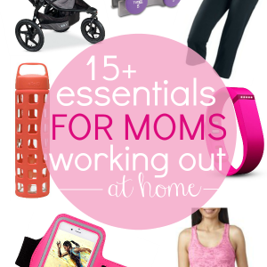 15+ Essentials & Gifts for Moms Working Out at Home