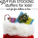 50+ Fun Stocking Stuffers Kids Will LOVE!