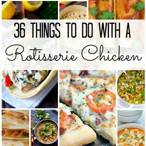 36 Recipes to Cook With A Costco Rotisserie Chicken