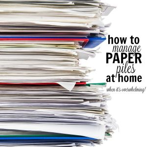 How to Declutter Paper Piles: Figure Out Your Hot Spots!