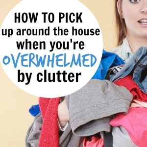 When You're Overwhelmed by Clutter: 1 Simple Phrase to Help