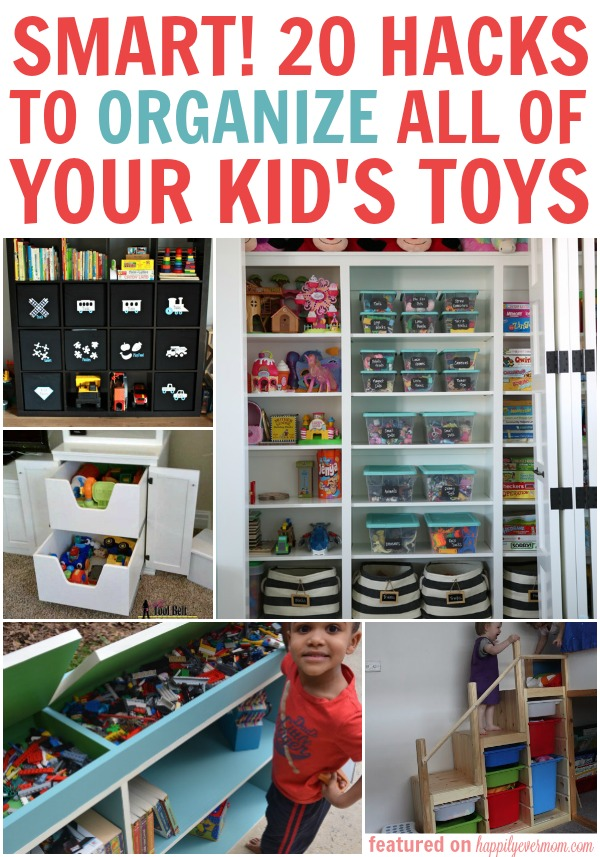 So Smart 20 Hacks To Organize All Of Your Kid S Toys
