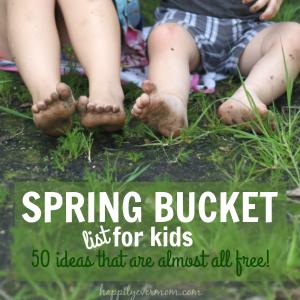 50 Spring Bucket List Activities for Kids