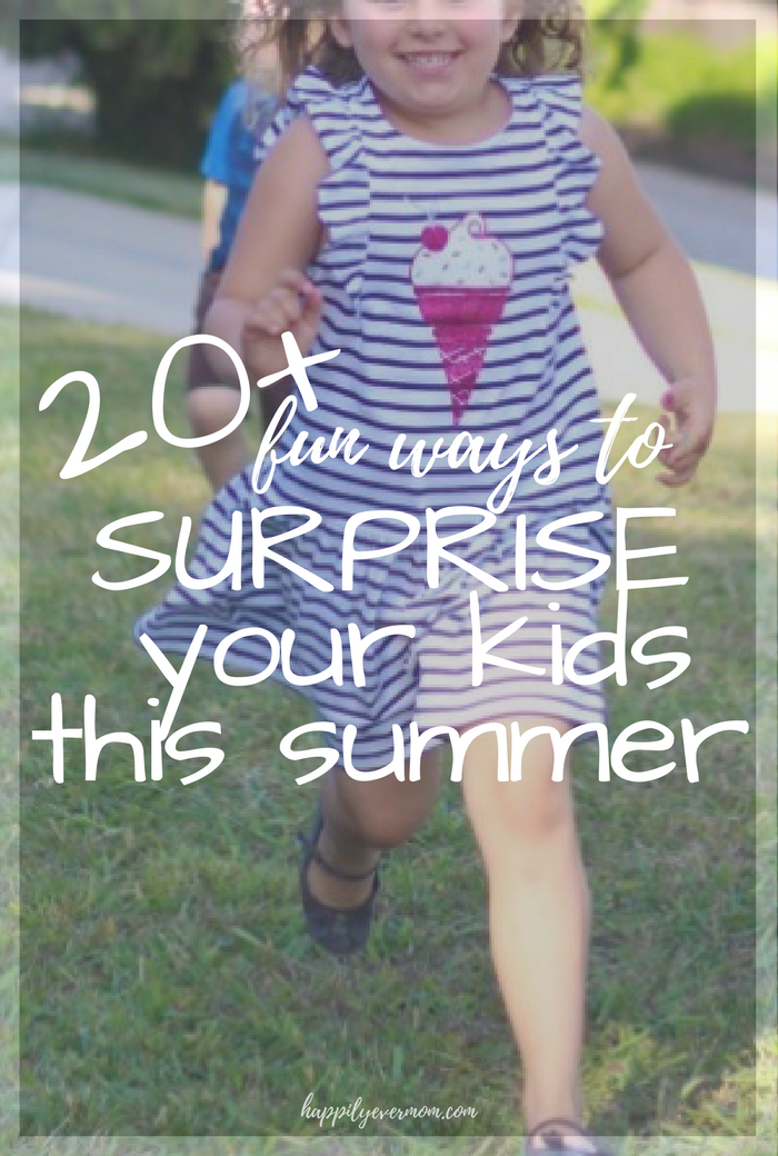 Love this list of ways to surprise your kids this summer - let's make this summer one that the kids will remember WITHOUT feeling like we have to go overboard!