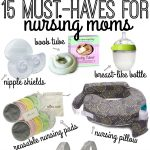 15+ Breastfeeding Must-Haves for New Moms