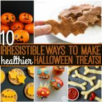 10+ Healthy Halloween Treats that Kids Will Love!