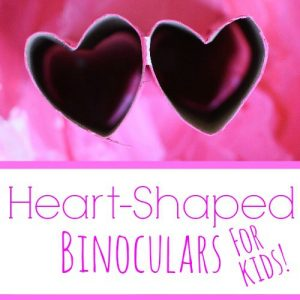 Toilet Paper Roll Craft ~ Heart-Shaped Binoculars for Valentine's Day