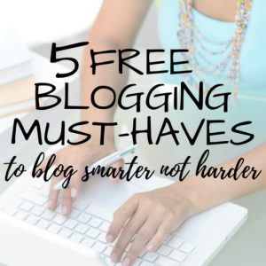 5 Free Blogging Resources to Blog Smarter not Harder