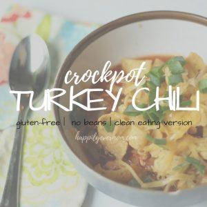 Crockpot Turkey Chili – Gluten-Free, No Beans, Clean Eating