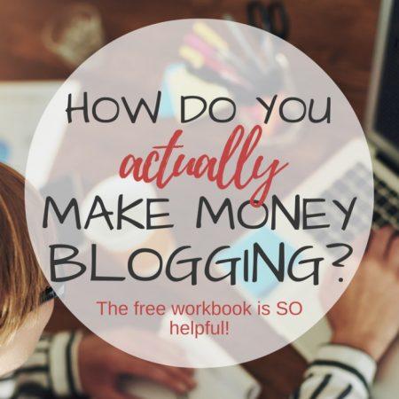 how-do-you-actually-make-money-blogging