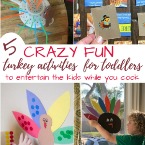 5 Crazy Simple Thanksgiving {Last Minute} Toddler Activities to Keep Kid's Happy While You Cook